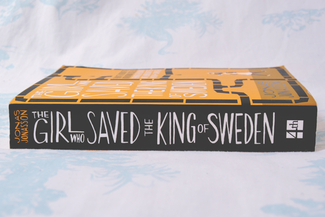 Jonas Jonasson The Girl Who Saved the King of Sweden