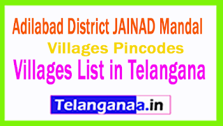 Adilabad District JAINAD Mandal Villages