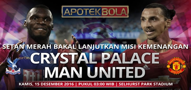 Prediksi Pertandingan Crystal Palace vs Manchester United 15 Desember 2016