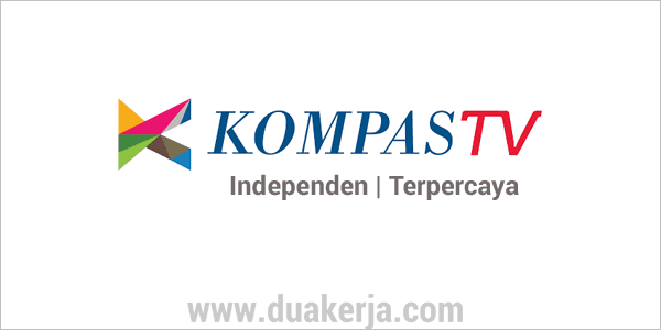 Lowongan Kerja Kompas TV Besar Besaran Tahun 2019