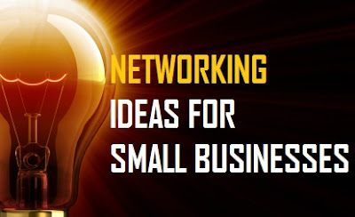Top Small Business Networking Ideas and Tools
