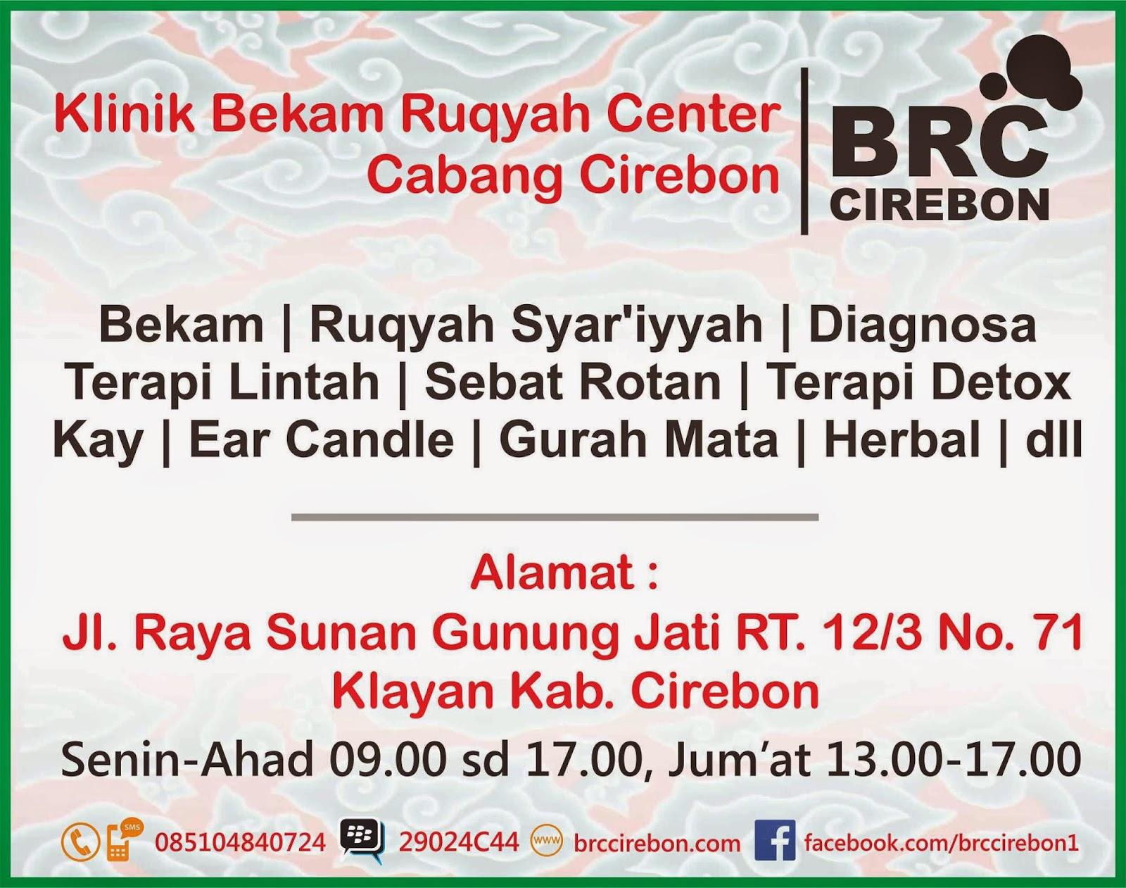 Nomor handphone pin bbm alamat Bekam ruqyah center Cirebon daerah ciayumajakuning