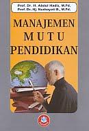 Judul Buku : Manajemen Mutu Pendidikan