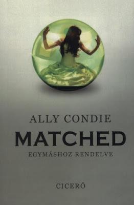 http://konyvkoktel.blogspot.hu/2016/08/ally-condie-matched-egymashoz-rendelve.html