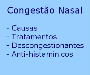 Congestão nasal causas sintomas diagnóstico tratamento descongestionantes anti-histamínicos