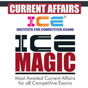 ICE Magic Weekly Current Affairs (07/01/2018 to 13/01/2018)