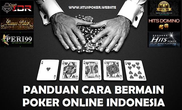 Panduan Cara Bermain Poker Online Indonesia