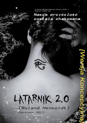 """Zapowiedź patronacka """"Latarnik 2.0: Nasza przyszłość została zhakowana"""""""