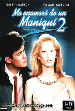 Me Enamore De Un Maniqui 2 [1080p] [Latino-Ingles] [MEGA]