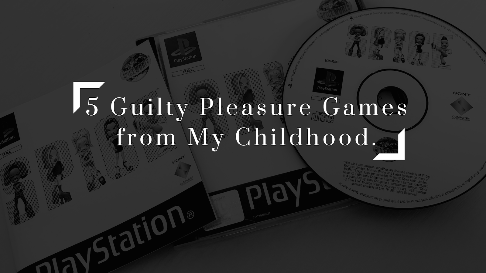 5 Guilty Pleasure Games from My Childhood.