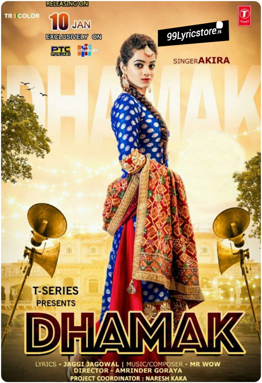 Dhamak Lyrics, Dhamak Lyrics Akira , Latest Punjabi Song dhamak Lyrics, Jaggi Jagowal Song Dhamak Lyrics