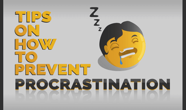 Tips On How To Prevent Procrastination