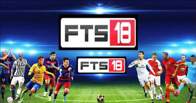 Download FTS 18 - First Touch Soccer 2018 Apk Obb Data Offline
