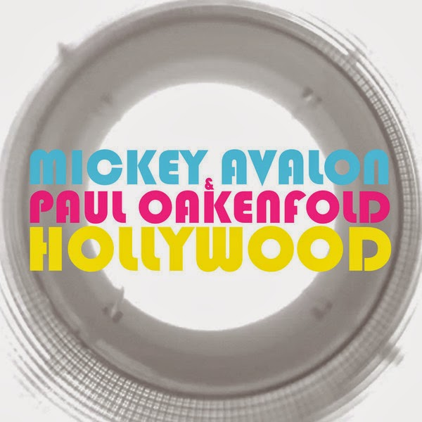 Mickey Avalon & Paul Oakenfold - Hollywood - Single Cover
