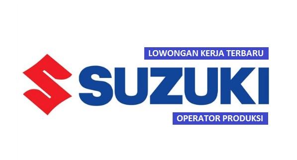 Lowongan Kerja PT Suzuki Indomobil Motor Bagian Operator Produksi (Lulusan SMA/SMK/Setara)