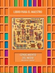 Conocimiento del MedioLibro para el Maestro Segundo grado2018-2019
