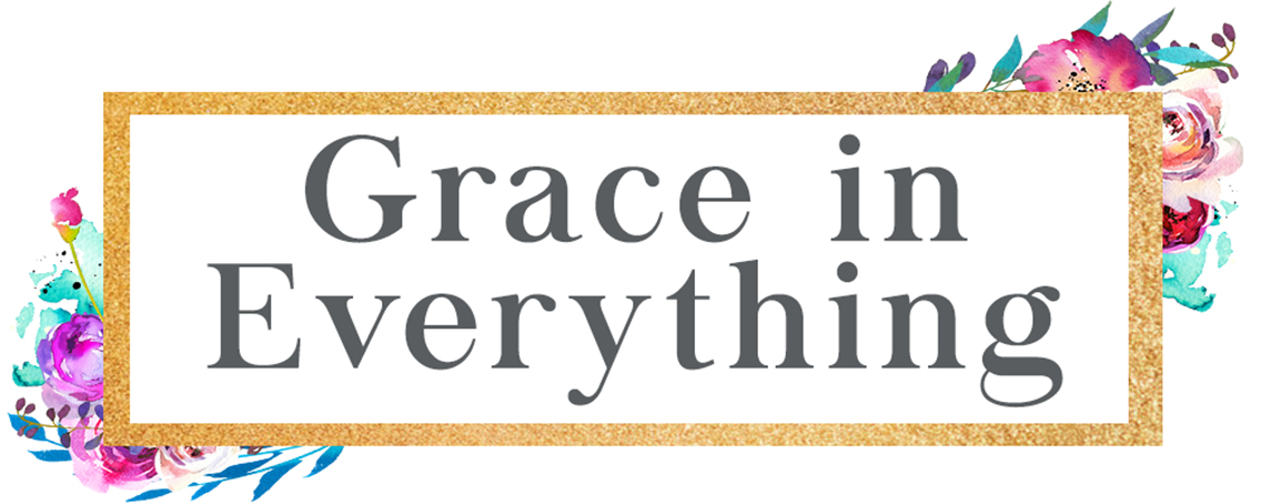 Grace In Everything