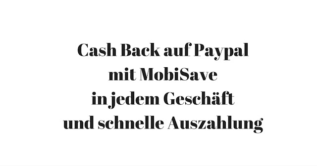 Geld zurueck auf Paypal fuers Einkaufen