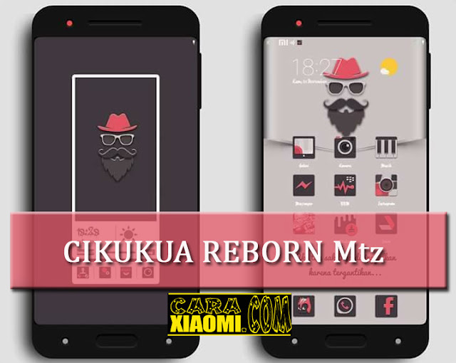 MIUI Theme Cikukua Reborn Mtz New Update Design by Phien Seuri
