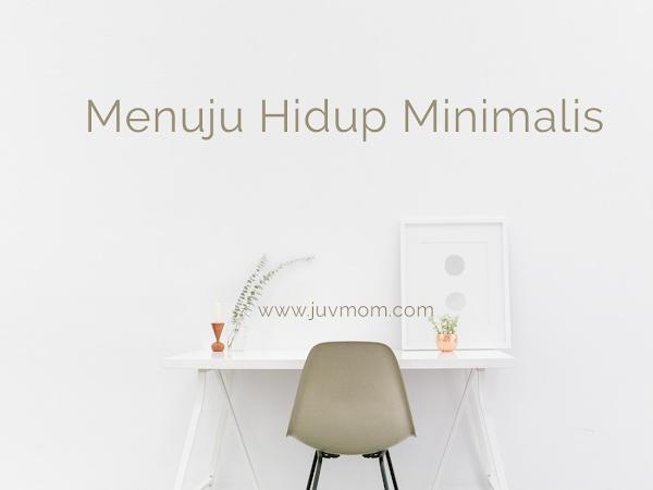 Menuju Hidup Minimalis