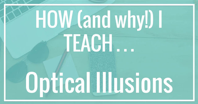 Kinder Garden: How (and Why) I Teach Optical Illusions