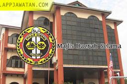 Jawatan Kosong kerajaan iaitu di Majlis Daerah Selama - 14 Disember 2018