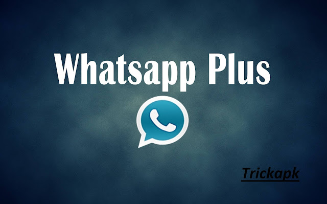 Download Whatsapp Plus Apk Latest Version For Android