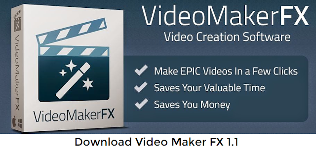 Video Maker FX 1.1 Download Full Version