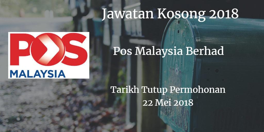 Jawatan Kosong Pos Malaysia Berhad 22 Mei 2018