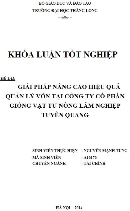 Giải pháp nâng cao hiệu quả quản lý vốn tại Công ty Cổ phần giống vật tư nông lâm nghiệp Tuyên Quang