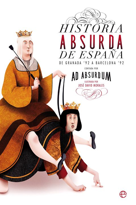 "Presentación de: ""Historia absurda de España. De Granada '92 a Barcelona '92"""