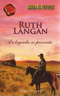 Ruth Langan - La Leyenda Del Proscrito