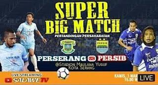 Live Streaming Perserang vs Persib Bandung - Friendly Match Kamis 1 Maret 2018
