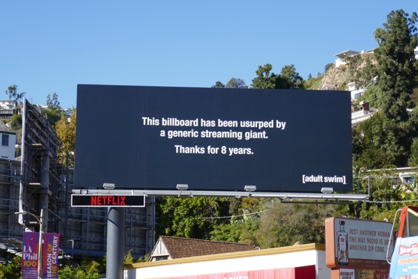 billboard usurped Thanks for 8 years adult Swim