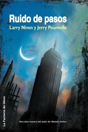 Ruido de pasos – Larry Niven – Jerry Pournelle