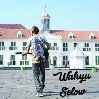 Wahyu - Selow Mp3