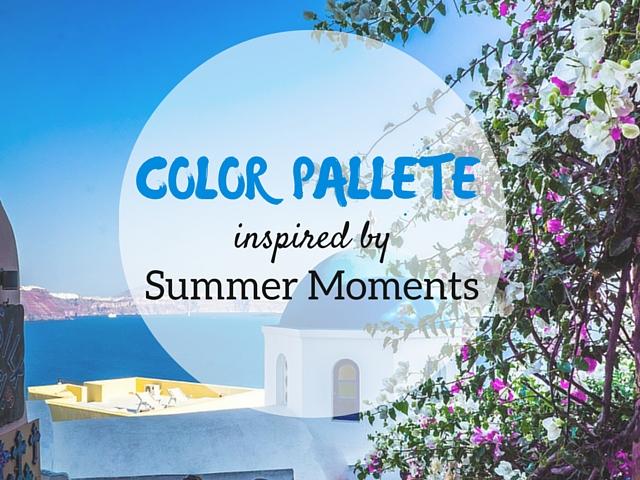Χρωματικοί συνδυασμοί εμπνευσμένοι από τις καλοκαιρινές στιγμές