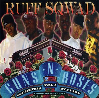 RUFF SQWAD - GUNS N ROSES VOL. 1 (COLLECTORTS EDITION) Mixtape Cover
