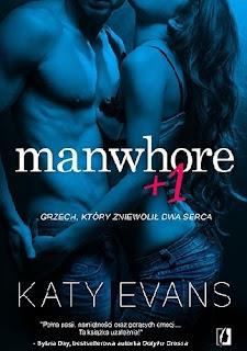 """""""Manwhore +1"""" Katy Evans"""