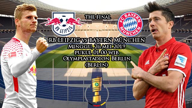 Prediksi Final DFB Pokal RB Leipzig vs Bayern München (26 Mei 2019)