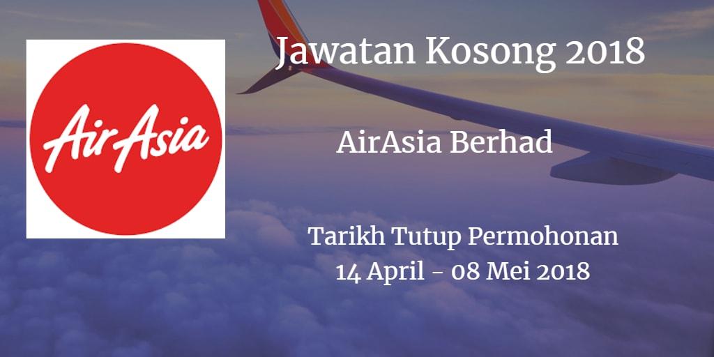 Jawatan Kosong AirAsia Berhad 14 April - 08 Mei 2018