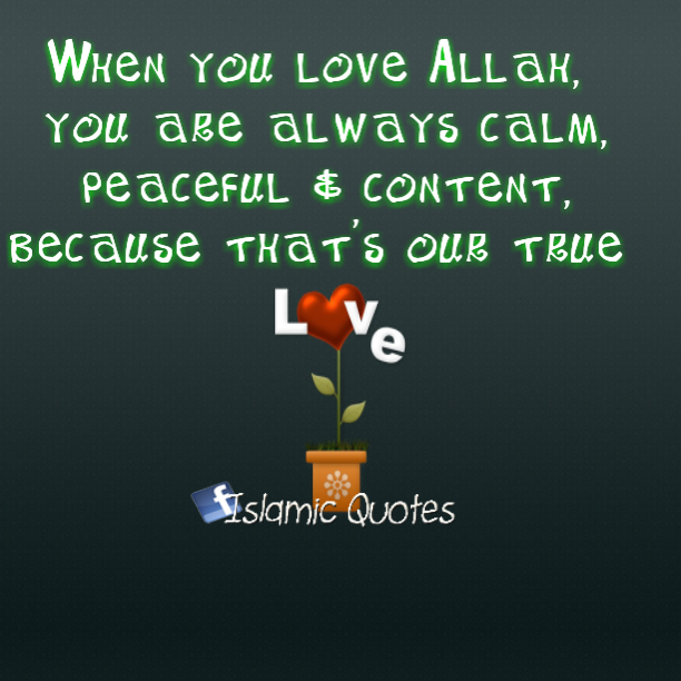 When you love Allah - Picture Quotes