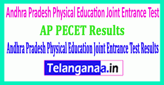AP PECET 2019 Andhra Pradesh Physical Education Joint Entrance Test  Results Download