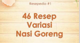 Download Ebook 46 Resep Variasi Nasi Goreng Paling Enak dan Mudah