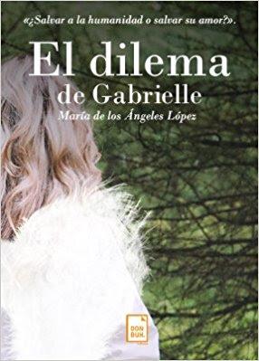 El dilema de Gabrielle - María de los Ángeles López (#ali78)