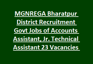 MGNREGA Bharatpur District Recruitment Govt Jobs of Accounts Assistant, Jr. Technical Assistant 23 Vacancies Notification 2017