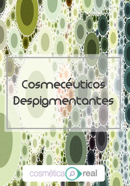 Cosmecéuticos Despigmentantes: Sustancias que puedes usar