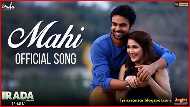 Mahi Lyrics : Irada |  Harshdeep Kaur  Ft. Shabab Sabri | Arshad Warsi & Sagarika Ghatge