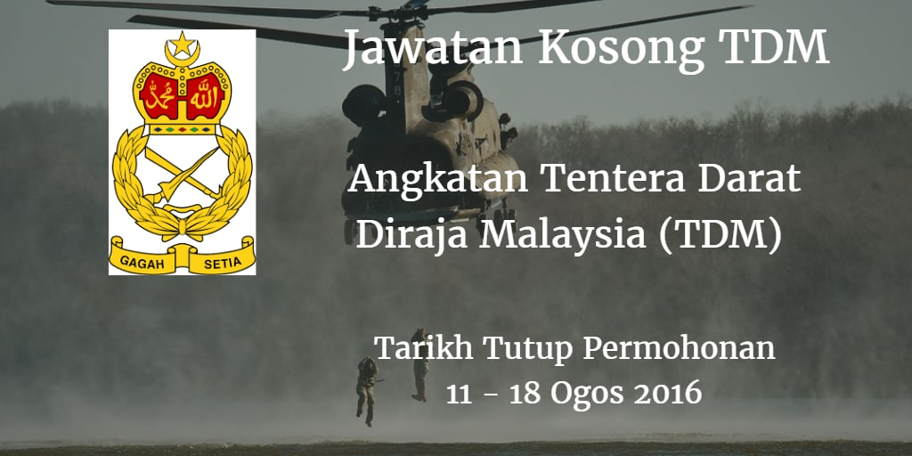 Jawatan Kosong TDM 11- 18 Ogos 2016