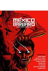 México bárbaro (2014) WEB-DL 720p Latino AC3 2.0
